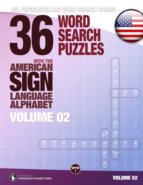 Fingerspelling Word Search Games – 36 Word Search Puzzles with the American Sign Language Alphabet: Volume 02