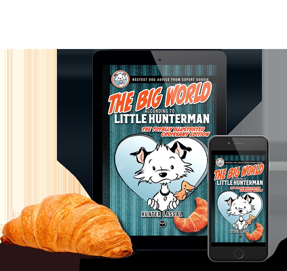 The Big World According to Little Hunterman - CROISSANT -ebook
